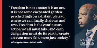 Congressman John Lewis quote about freedom. | John lewis quotes ...