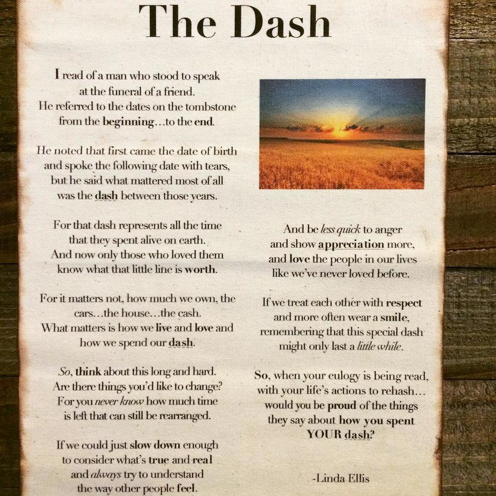 The Dash Poem by Linda Ellis — Wade Shipman
