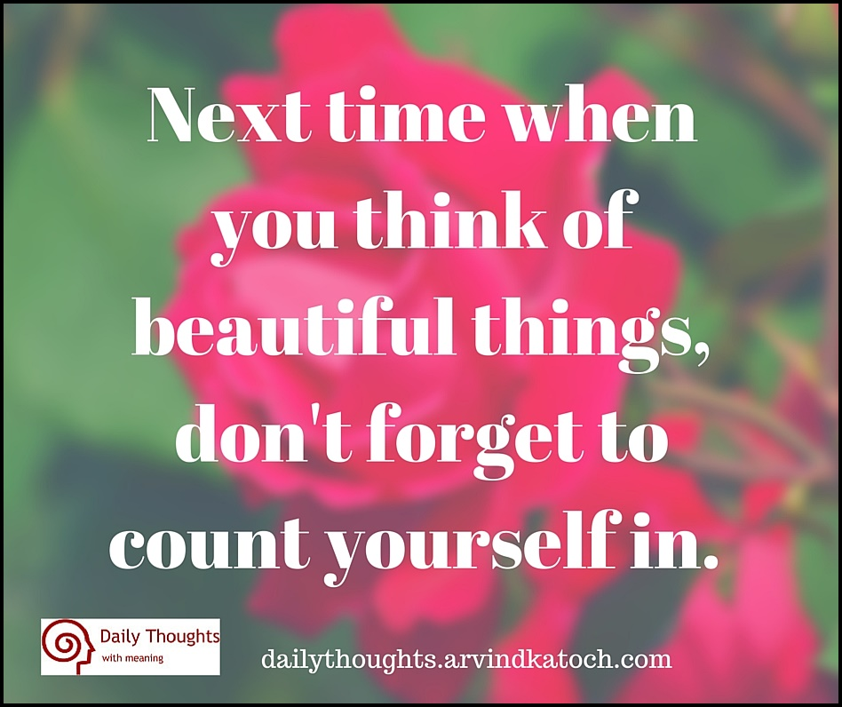 Daily Thought with Meaning (Next time when you think of beautiful things) -  Best Daily Thoughts (With Meanings)